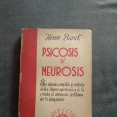 Libros: PSICOSIS Y NEUROSIS. HENRI BARUK. Lote 147705890