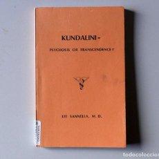 Libros: KUNDALINI, PSYCHOSIS OR TRANSCENDENCE? - LEE SANNNELLA, M.D. - 1981. Lote 147873802