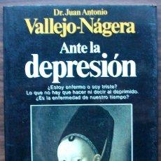 Libros: ANTE LA DEPRESION. JUAN ANTONIO VALLEJO-NAGERA.. Lote 151447614