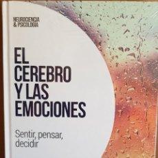 Livres: EL CEREBRO Y LAS EMOCIONES / SENTIR, PENSAR, DECIDIR / NEUROCIENCIA Y PSICOLOGÍA / 2 / PRECINTADO.. Lote 230512085