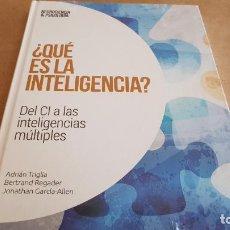 Libros: ¿ QUÉ ES LA INTELIGENCIA ? / NEUROCIENCIA Y PSICOLOGÍA / 4 / PRECINTADO.. Lote 155350654
