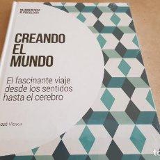 Libros: CREANDO EL MUNDO / NEUROCIENCIA Y PSICOLOGÍA / 5 / PRECINTADO.. Lote 155506868
