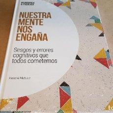 Libros: NUESTRA MENTE NOS ENGAÑA / NEUROCIENCIA Y PSICOLOGÍA / 10 / PRECINTADO.. Lote 171259035