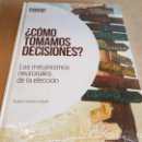 Libros: ¿ CÓMO TOMAMOS DECISIONES ?/ NEUROCIENCIA Y PSICOLOGÍA / 08 / PRECINTADO.. Lote 160273346
