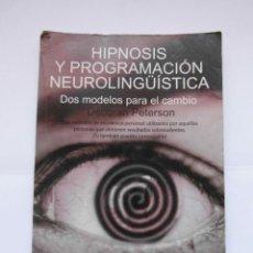 Libros: HIPNOSIS Y PROGRAMACION NEUROLINGÜISTICA. DEBORAH PETERSON. FAPA ED. 2007. DEBIBL. Lote 170014116