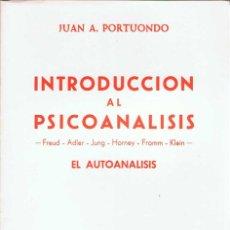 Libros: INTRODUCCIÓN AL PSICOANÁLISIS. EL AUTOANÁLISIS - JUAN A. PORTUONDO. BIBLIOTECA NUEVA. Lote 171337475