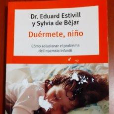 Libros: DUÉRMETE NIÑO. EDUARD STIVILL Y SILVIA DE BÉJAR.. Lote 172657994