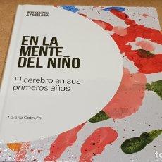 Libros: EN LA MENTE DEL NIÑO / NEUROCIENCIA Y PSICOLOGÍA / 12 / PRECINTADO.. Lote 198133631