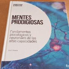 Libros: MENTES PRODIGIOSAS / NEUROCIENCIA Y PSICOLOGÍA / 18 / PRECINTADO.. Lote 182679728