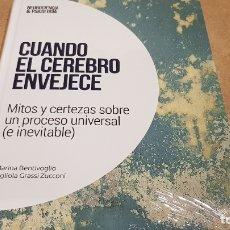 Livres: CUANDO EL CEREBRO ENVEJECE / NEUROCIENCIA Y PSICOLOGÍA / 34 / PRECINTADO.. Lote 222558568