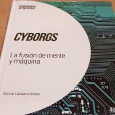 Libros: CYBORGS / NEUROCIENCIA Y PSICOLOGÍA / 32 / PRECINTADO.. Lote 198134421