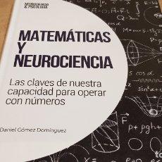 Libros: MATEMÁTICAS Y NEUROCIENCIA / NEUROCIENCIA Y PSICOLOGÍA / 39 / PRECINTADO.. Lote 182688605