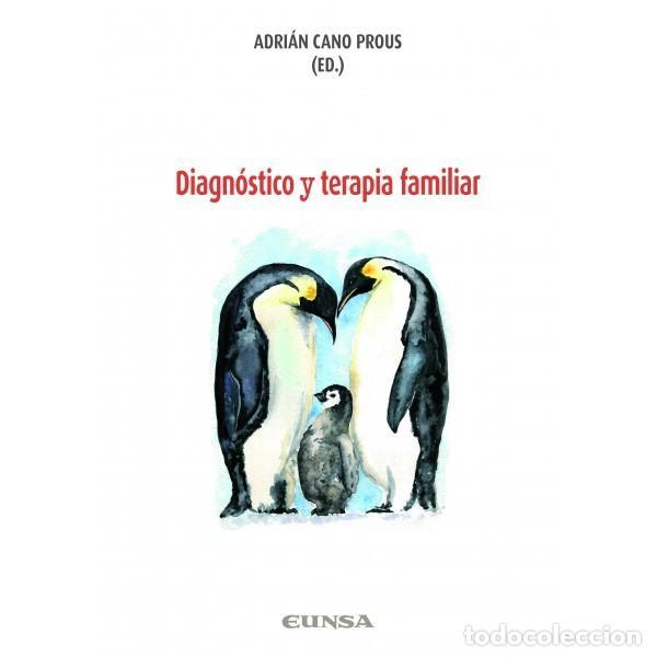 DIAGNÓSTICO Y TERAPIA FAMILIAR (ADRIÁN CANO) EUNSA 2019 (Libros Nuevos - Ciencias, Manuales y Oficios - Psicología y Psiquiatría )