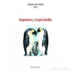 Libros: DIAGNÓSTICO Y TERAPIA FAMILIAR (ADRIÁN CANO) EUNSA 2019. Lote 184641327