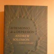 Libros: EL DEMONIO DE LA DEPRESIÓN. UN ATLAS DE LA ENFERMEDAD. SOLOMON, ANDREW. DEBATE. Lote 191887092