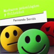 Libros: MADUREZ PSICOLÓGICA Y FELICIDAD (FERNANDO SARRÁIS) EUNSA 2015. Lote 192787057