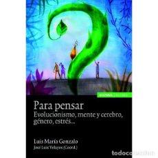 Libros: PARA PENSAR (LUIS MARÍA GONZALO) EUNSA 2010. Lote 194324553
