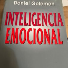 Libros: DANIEL GOLEMAN. INTELIGENCIA EMOCIONAL KAIROS BESTSELLER MUNDIAL. Lote 194618827