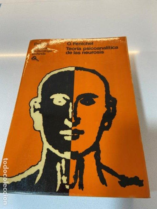 TEORIA PSICOANALITICA DE LAS NEUROSIS (O. FENICHEL) (Libros Nuevos - Ciencias, Manuales y Oficios - Psicología y Psiquiatría )