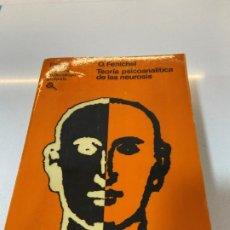 Libros: TEORIA PSICOANALITICA DE LAS NEUROSIS (O. FENICHEL). Lote 195567416
