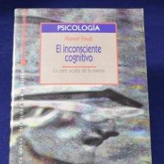 Libros: EL INCONSCIENTE COGNITIVO (PSICOLOGIA UNIVERSIDAD) - FROUFE, MANUEL. Lote 196836427