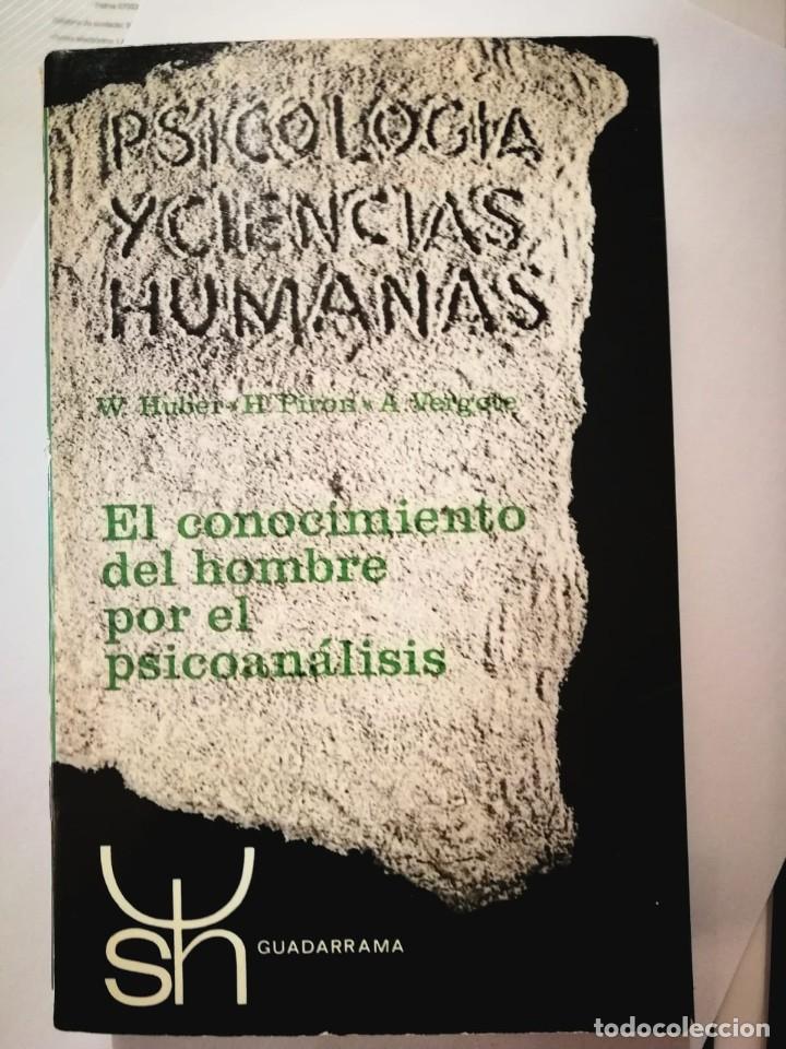 EL CONOCIMIENTO DEL HOMBRE POR EL PSICOANÁLISIS. W.HUBER H.PIRON. A VERGOTE (Libros Nuevos - Ciencias, Manuales y Oficios - Psicología y Psiquiatría )