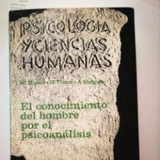 Libros: EL CONOCIMIENTO DEL HOMBRE POR EL PSICOANÁLISIS. W.HUBER H.PIRON. A VERGOTE. Lote 198474751