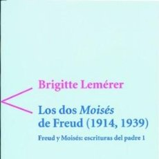 Libros: LOS DOS MOISÉS DE FREUD (1914-1939) LEMÈRER, BRIGITTE SERBAL / 978-84-7628-281-6. Lote 200243502