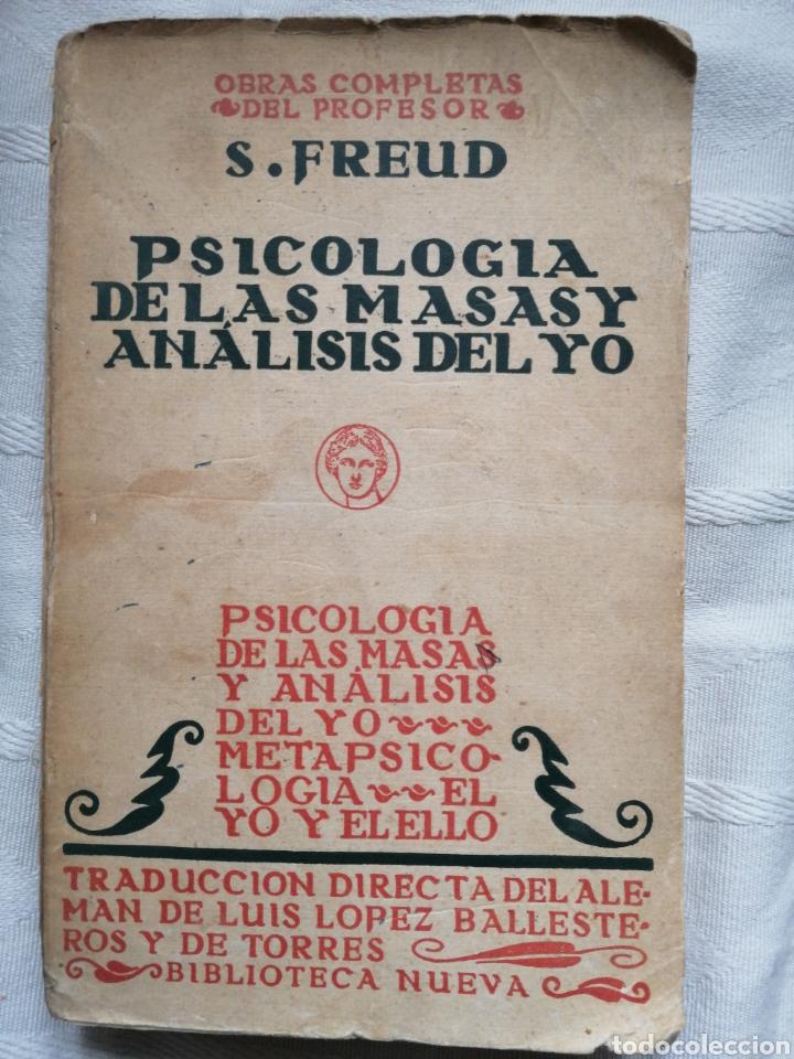 PSICOLOGÍA DE LAS MASAS Y ANÁLISIS DEL YO , SIGMUND FREUD TOMO IX DE LAS O.C. MADRID, 1934 BIBLIOT (Libros Nuevos - Ciencias, Manuales y Oficios - Psicología y Psiquiatría )