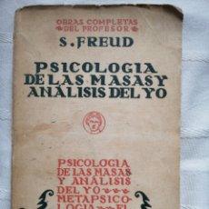 Libros: PSICOLOGÍA DE LAS MASAS Y ANÁLISIS DEL YO , SIGMUND FREUD TOMO IX DE LAS O.C. MADRID, 1934 BIBLIOT. Lote 199113680