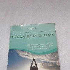 Libros: TONICO PARA EL ALMA OSHO. Lote 207615023