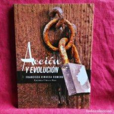 Libros: ACCIÓN Y EVOLUCIÓN - VINUESA ROMERO, FRANCISCA. Lote 207818292