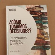 Livres: ¿CÓMO TOMAMOS DECISIONES? - R. MORENO BOTE, COL. NEUROCIENCIA Y PSICOLOGÍA, EL PAÍS. Lote 208457268