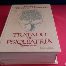 Libros: TRATADO DE PSIQUIATRIA SÉPTIMO EDICIÓN. HENRI EY P.BERNARD-CH.BRISSET. Lote 209571627