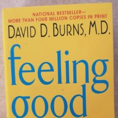 Libros: FEELING GOOD. THE NEW MOOD THERAPY - DAVID D. BURNS - EDITORIAL HARPER COLLINS PUBLISHERS - 2009. Lote 213201811