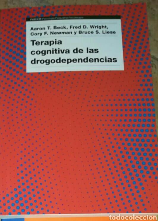 Libros: Terapia cognitiva de las drogodependencias Aaron T. Beck|AA. VV. Libro nuevo. Psicología. Droga - Foto 2 - 213510032