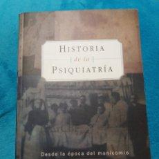 Libros: HISTORIA DE LA PSIQUIATRÍA POR EDWARD SHORTER. Lote 213732073