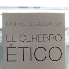 Libros: EL CEREBRO ÉTICO - MICHAEL S. GAZZANIGA - PAIDÓS, 2006. Lote 213743923