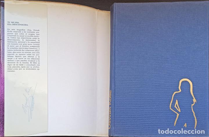 Libros: Tu Mujer Esa Desconocida, Oswalt Kolle - Foto 2 - 216824462