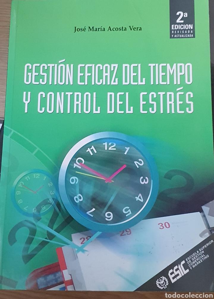 GESTIÓN EFICAZ DEL TIEMPO Y CONTROL DEL ESTRES (Libros Nuevos - Ciencias, Manuales y Oficios - Psicología y Psiquiatría )