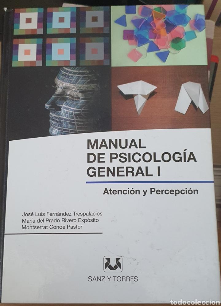 MANUAL DE PSICOLOGÍA GENERAL I. ATENCIÓN Y PERCEPCIÓN (Libros Nuevos - Ciencias, Manuales y Oficios - Psicología y Psiquiatría )