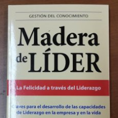 Libros: MADERA DE LÍDER-LA FELICIDAD A TRAVÉS DEL LIDERAZGO- DR.MARIO ALONSO PUIG -EMPRESA ACTIVA-EDICION AM. Lote 218398078