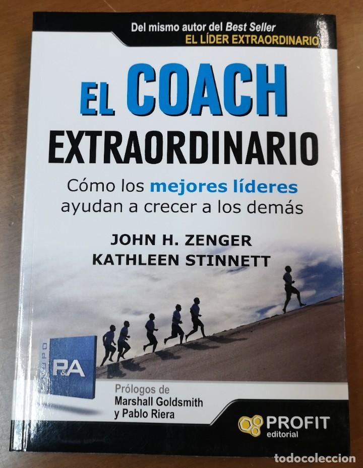EL COACH EXTRAORDINARIO-JOHN H.ZENGER/KATHLEEN STINNETT-EDITORIAL PROFIT (Libros Nuevos - Ciencias, Manuales y Oficios - Psicología y Psiquiatría )