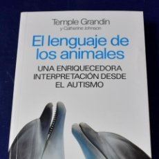 Libros: EL LENGUAJE DE LOS ANIMALES - GRANDIN, TEMPLE; JOHNSON, CATHERINE. Lote 219437693