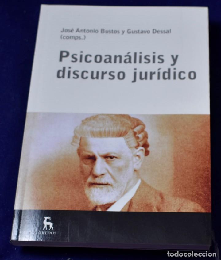 PSICOÁNALISIS Y DISCURSO JURÍDICO (ESCUELA LACANIANA) - DESSAL, GUSTAVO; BUSTOS, JOSÉ ANTONIO (Libros Nuevos - Ciencias, Manuales y Oficios - Psicología y Psiquiatría )