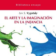 Libros: LA IMAGINACIÓN Y EL ARTE EN LA INFANCIA.. Lote 221677315