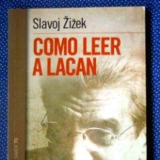 Libri: COMO LEER A LACAN - SLAVOJ ZIZEK - EDITORIAL PAIDOS. Lote 224394888