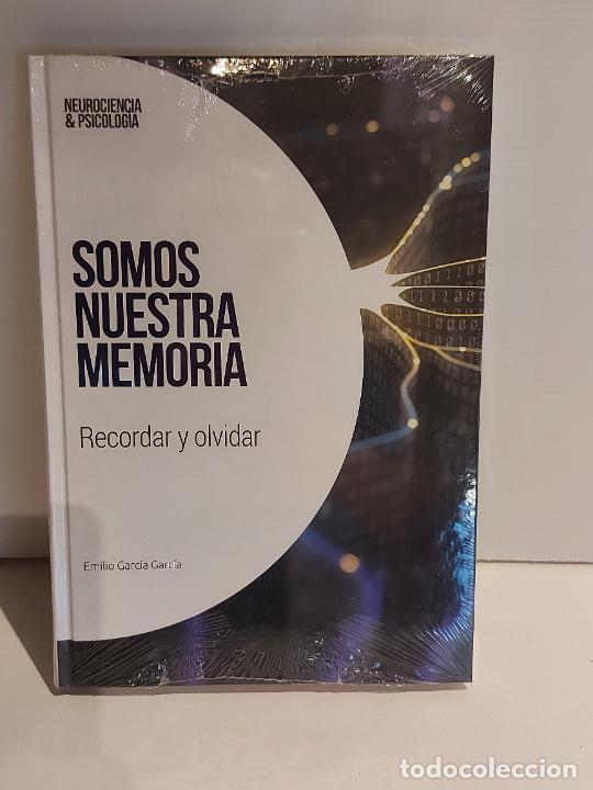 SOMOS NUESTRA MEMORIA / RECORDAR Y OLVIDAR / NEUROCIENCIA Y PSICOLOGÍA / 1 / PRECINTADO. (Libros Nuevos - Ciencias, Manuales y Oficios - Psicología y Psiquiatría )