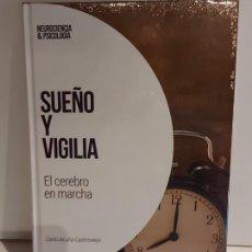 Libros: SUEÑO Y VIGILIA / EL CEREBRO EN MARCHA / NEUROCIENCIA Y PSICOLOGÍA / 21 / PRECINTADO.. Lote 226961030