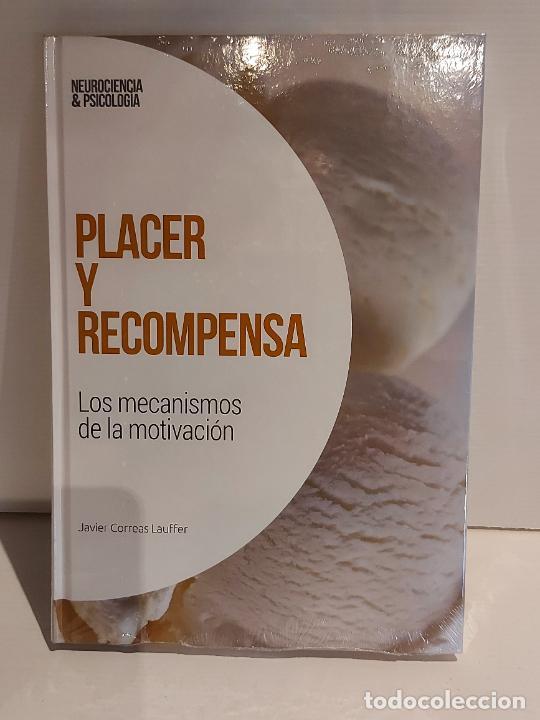 PLACER Y RECOMPENSA / MECANISMOS DE LA MOTIVACIÓN / NEUROCIENCIA Y PSICOLOGÍA / 24 / PRECINTADO. (Libros Nuevos - Ciencias, Manuales y Oficios - Psicología y Psiquiatría )